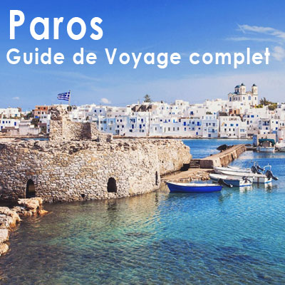 Guide voyage pour Paros